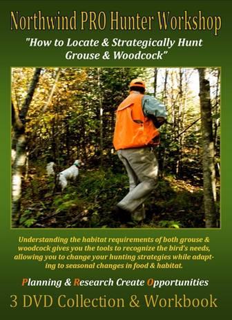 Northwind Grouse and Woodcock Pro Hunter Workshop DVD set